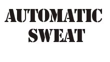 Automatic Sweat