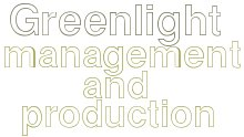 Greenlight Management & Production