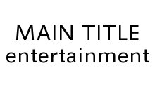 Main Title Entertainment